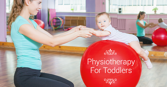 Physiotherapy For Toddlers